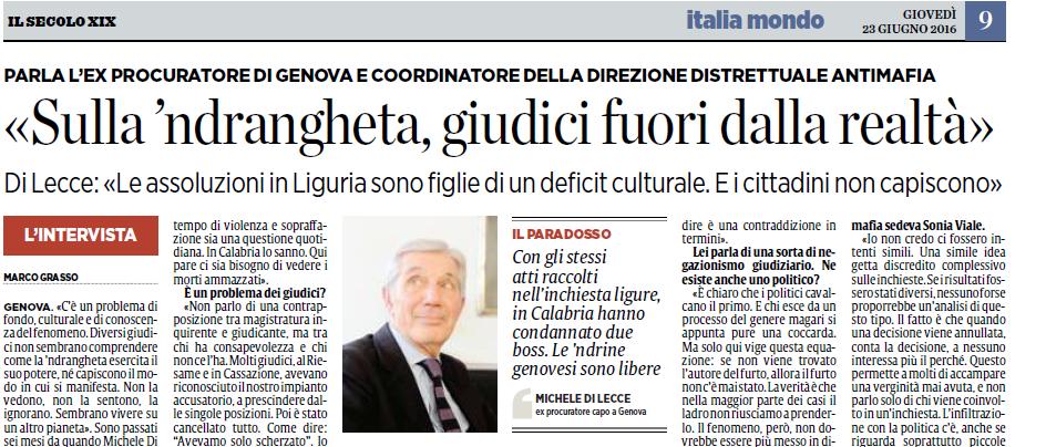 """Di Lecce: """"Sulla 'ndrangheta giudici fuori dalla realtà"""""""